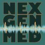 NexGenMed podcast