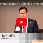 Effective Communication Strategies—Merlin Huff, MFA