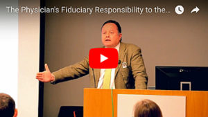 The Physician's Fiduciary Responsibility to the Patient—Rafael Fonseca, MD
